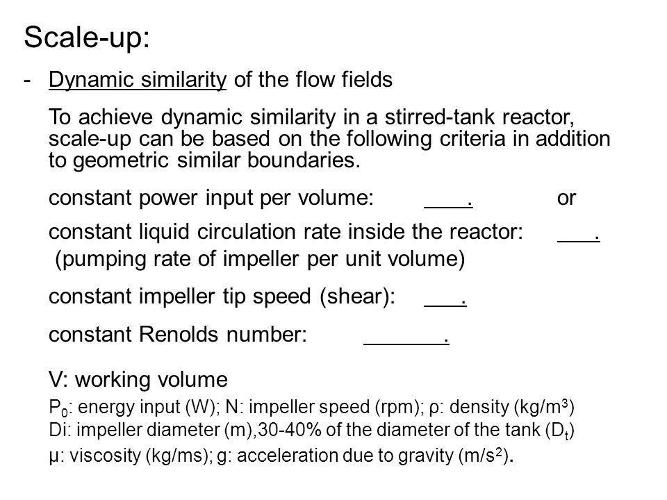 Scale-up: Dynamic similarity of the flow fields