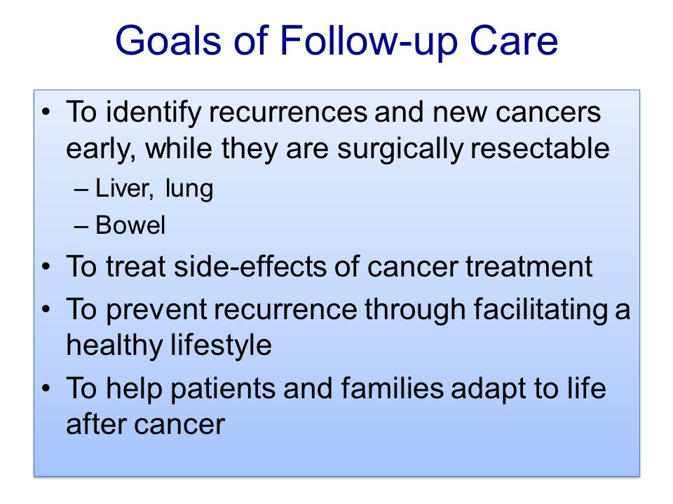 Goals of Follow-up Care