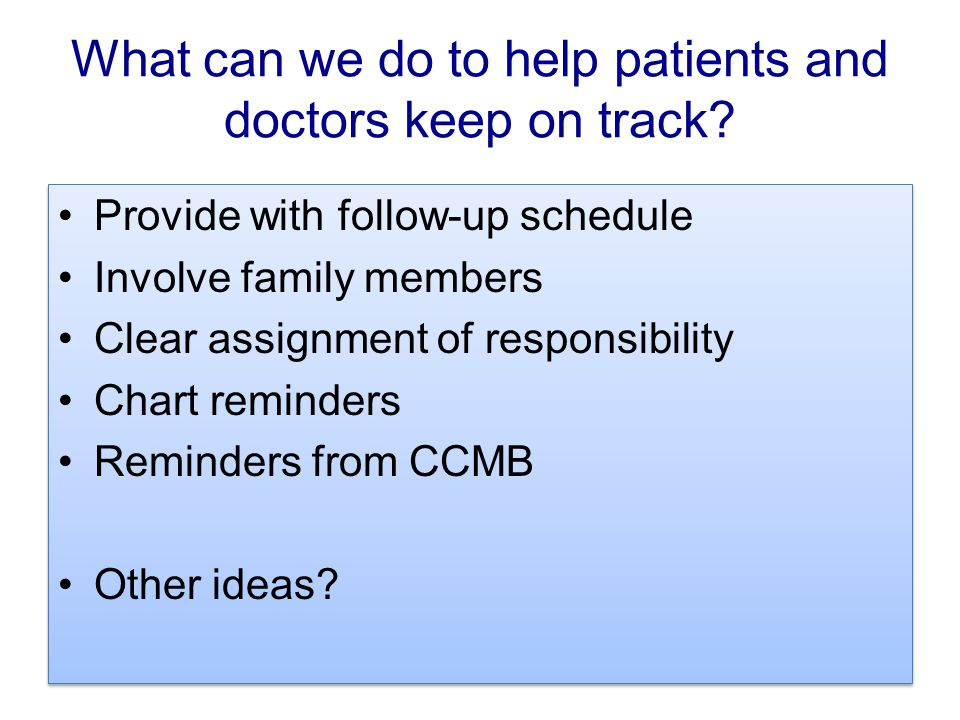 What can we do to help patients and doctors keep on track