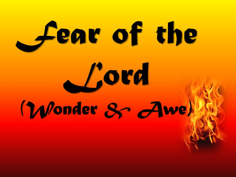 Fear of the Lord (Wonder & Awe)