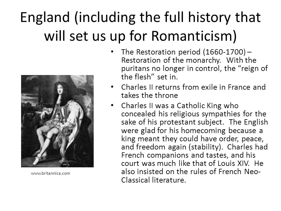 England (including the full history that will set us up for Romanticism)