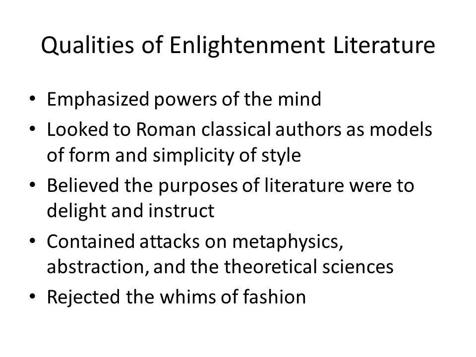 Qualities of Enlightenment Literature