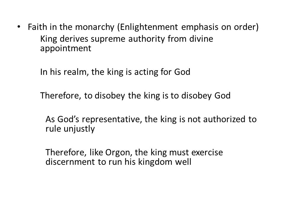 Faith in the monarchy (Enlightenment emphasis on order)