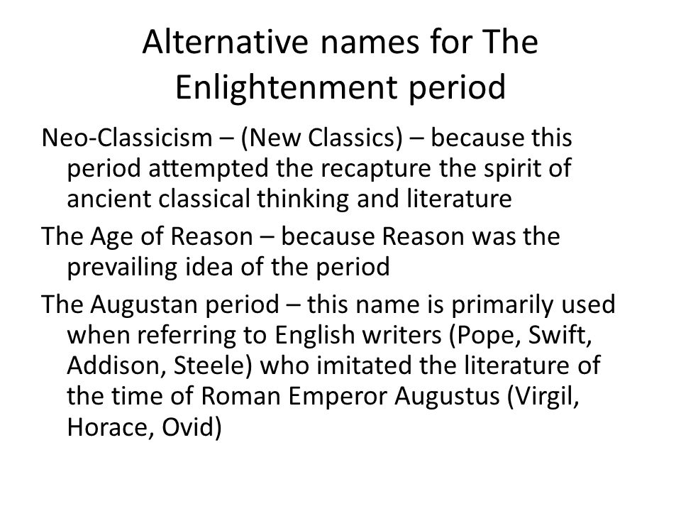 Alternative names for The Enlightenment period