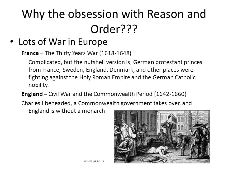 Why the obsession with Reason and Order