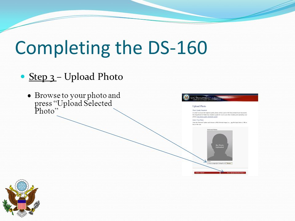 Completing the DS-160 Step 3 – Upload Photo