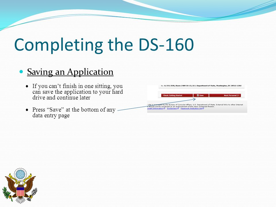Completing the DS-160 Saving an Application