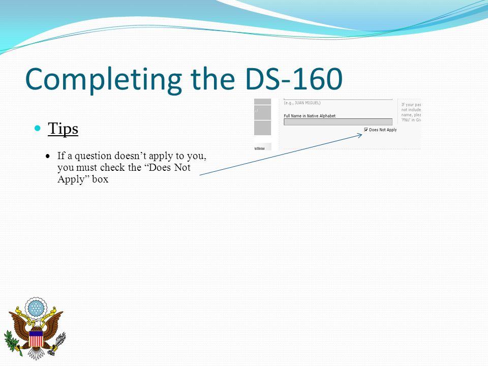 Completing the DS-160 Tips