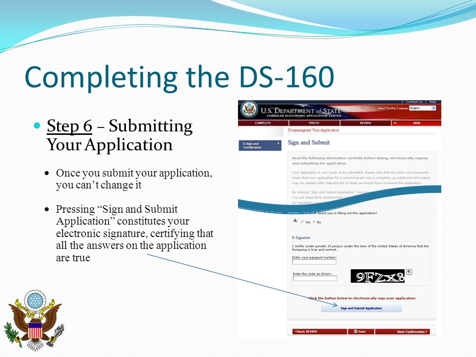 Completing the DS-160 Step 6 – Submitting Your Application