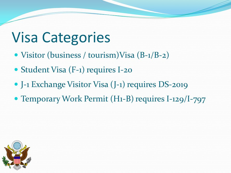 Visa Categories Visitor (business / tourism)Visa (B-1/B-2)