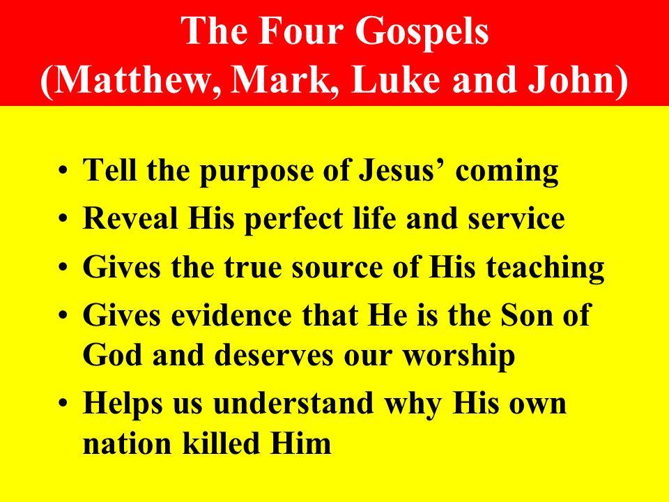 The Four Gospels (Matthew, Mark, Luke and John)