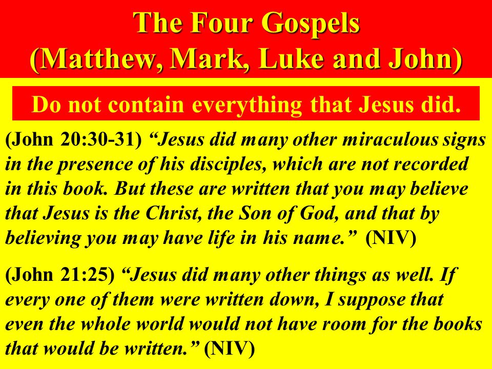 The Four Gospels (Matthew, Mark, Luke and John)