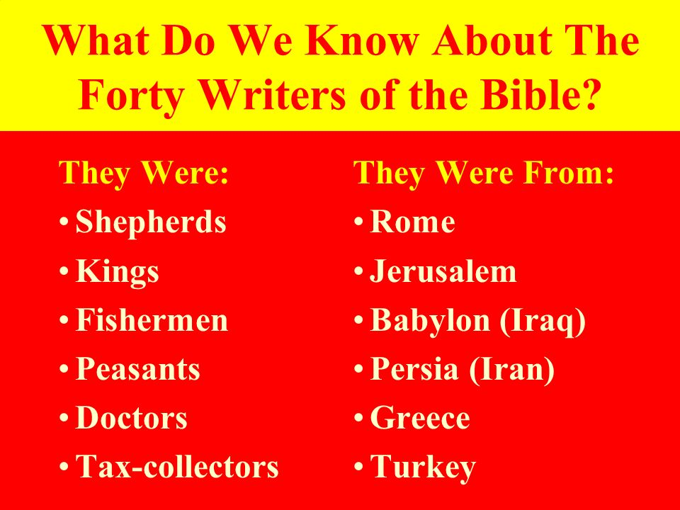 What Do We Know About The Forty Writers of the Bible
