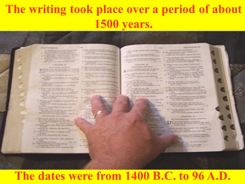 The writing took place over a period of about 1500 years.
