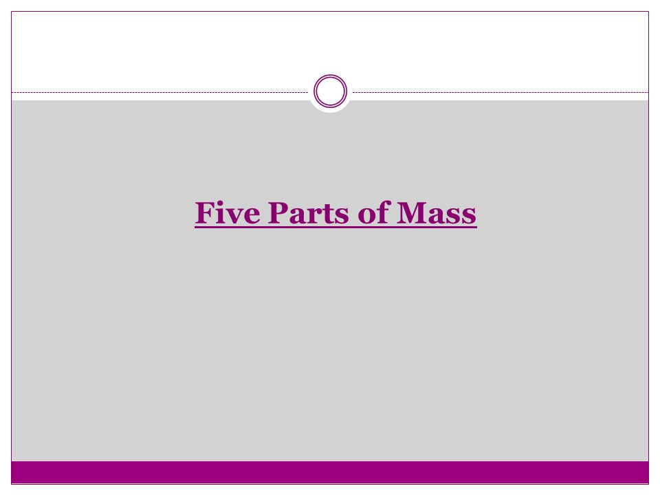 Five Parts of Mass
