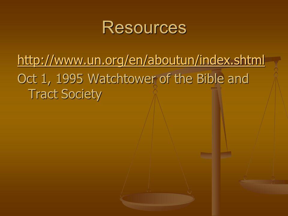 Resources http://www.un.org/en/aboutun/index.shtml