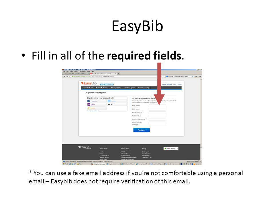 EasyBib Fill in all of the required fields.