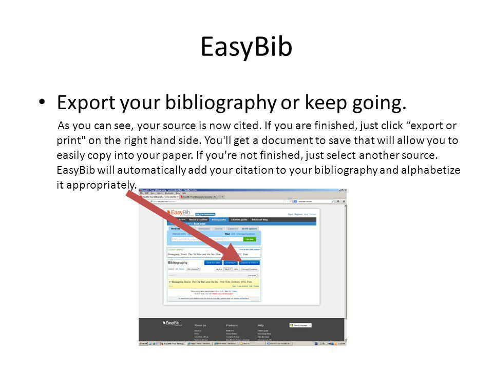 EasyBib Export your bibliography or keep going.