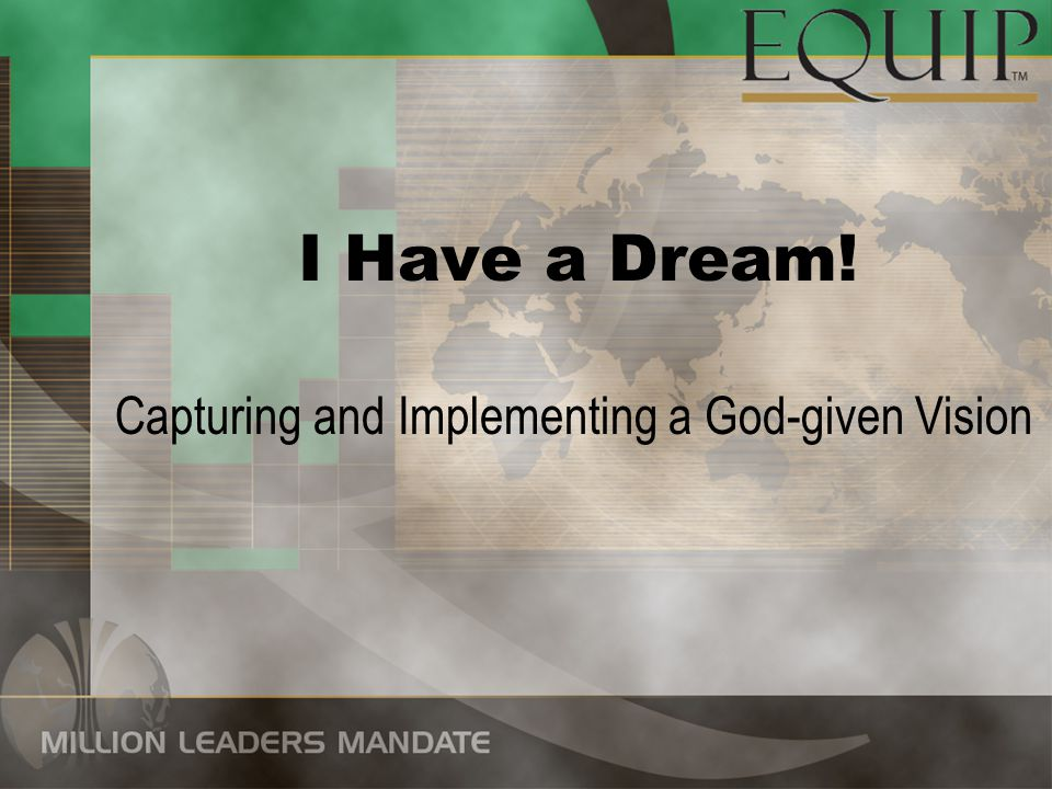 Capturing and Implementing a God-given Vision