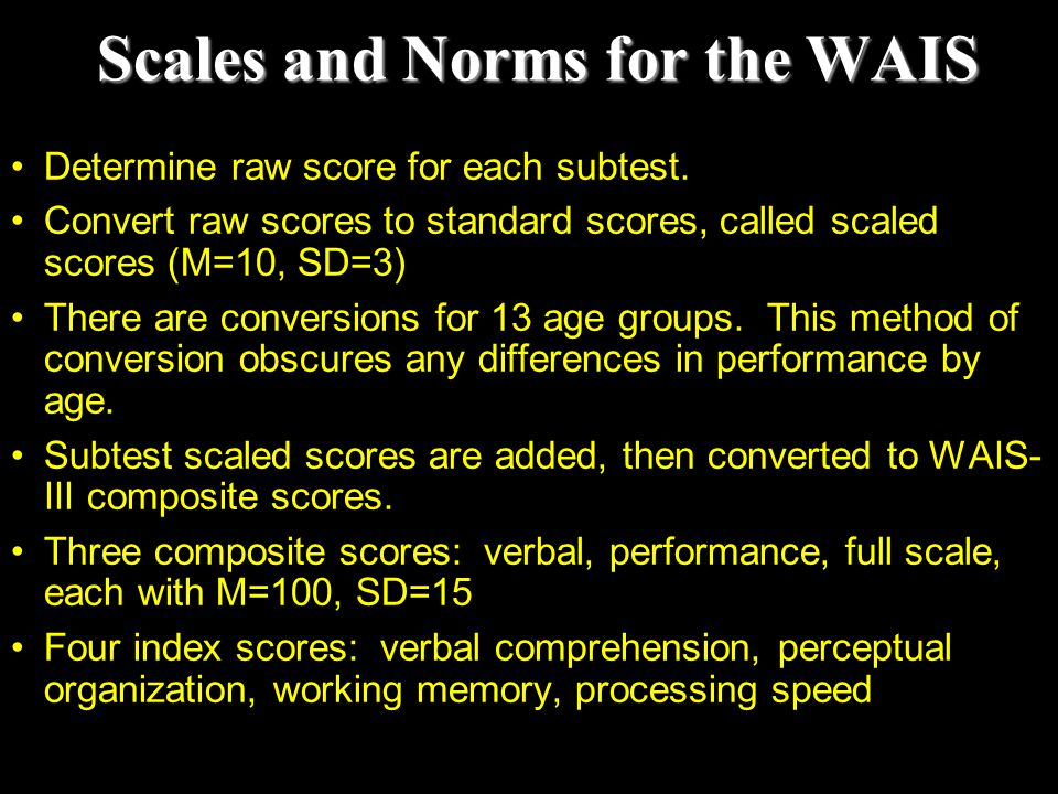 Scales and Norms for the WAIS