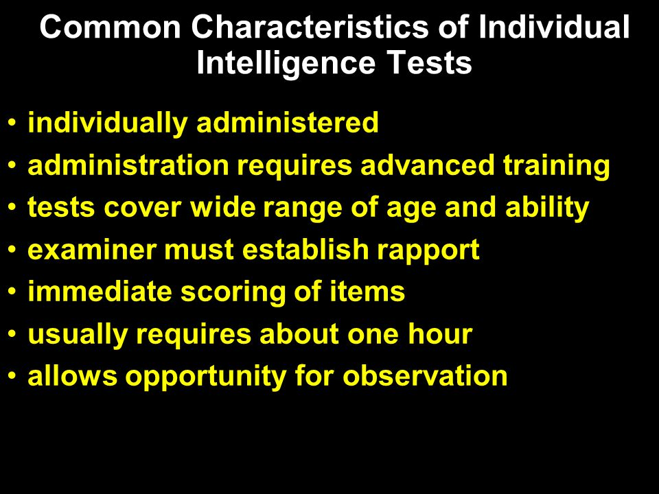 Common Characteristics of Individual Intelligence Tests