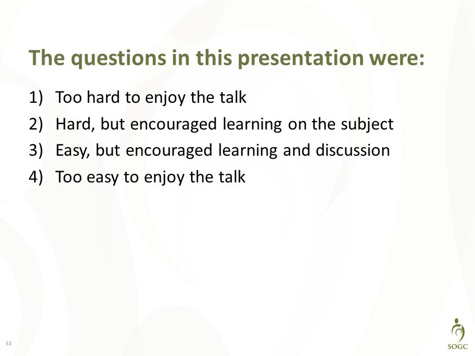 The questions in this presentation were: