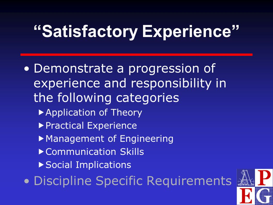 Satisfactory Experience