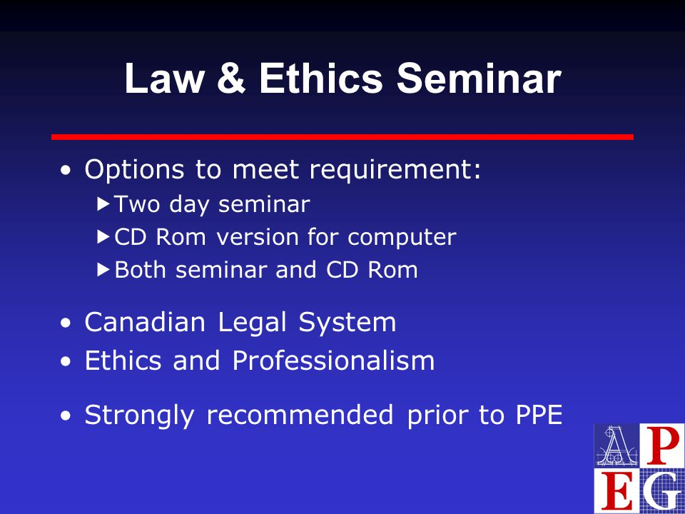 Law & Ethics Seminar Options to meet requirement: