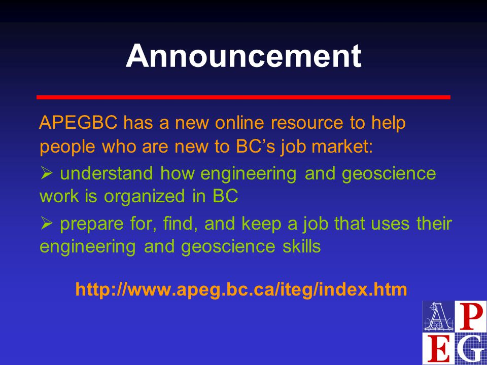 Announcement APEGBC has a new online resource to help people who are new to BC's job market: