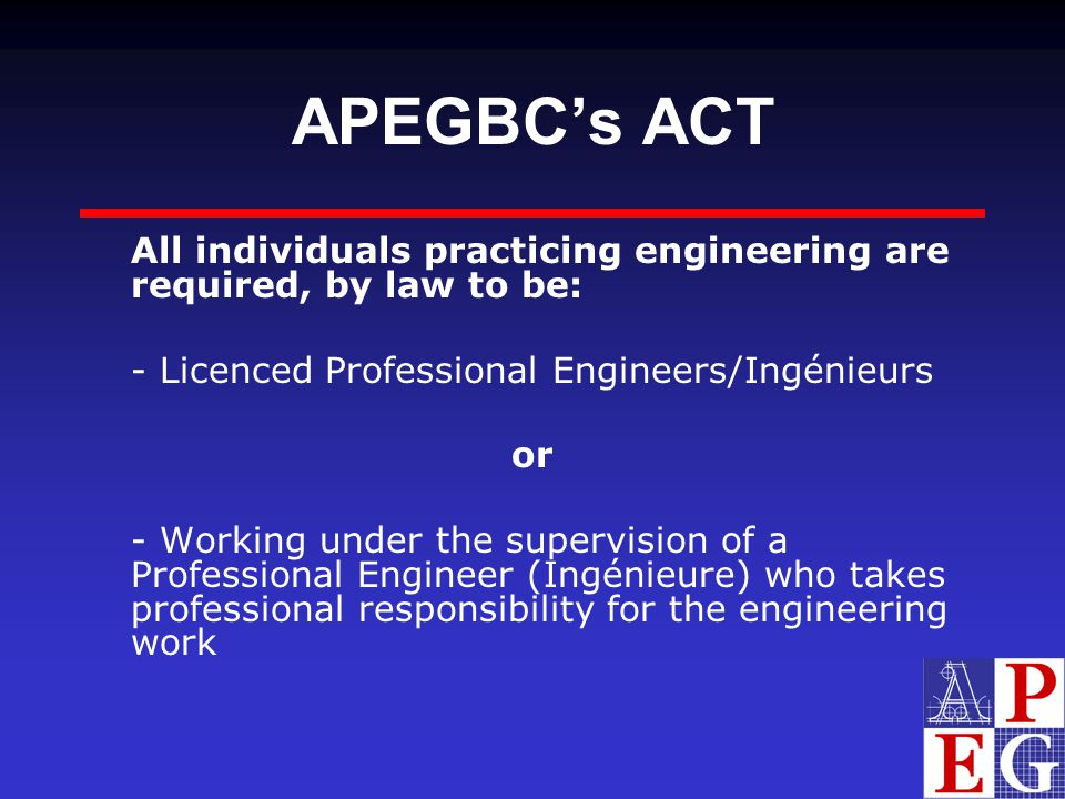APEGBC's ACT - Licenced Professional Engineers/Ingénieurs or