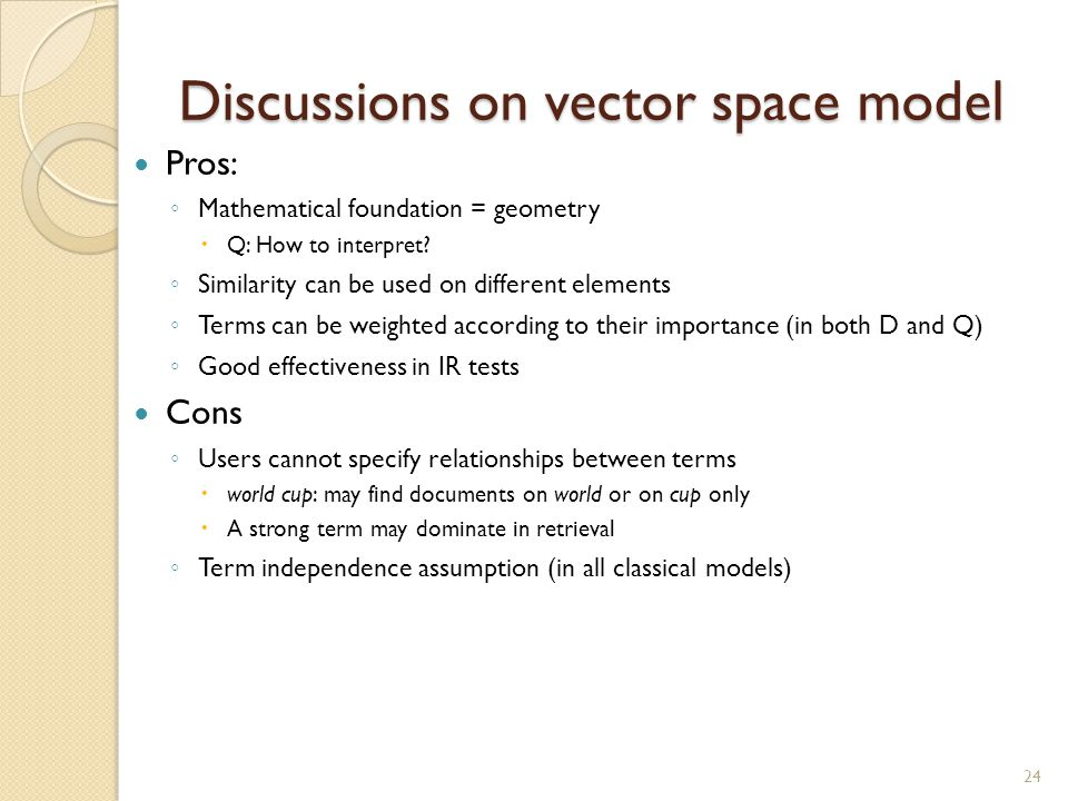 Discussions on vector space model