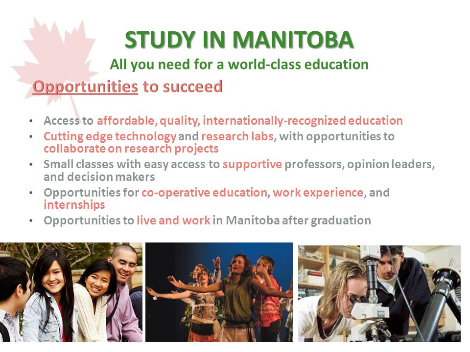 STUDY IN MANITOBA All you need for a world-class education