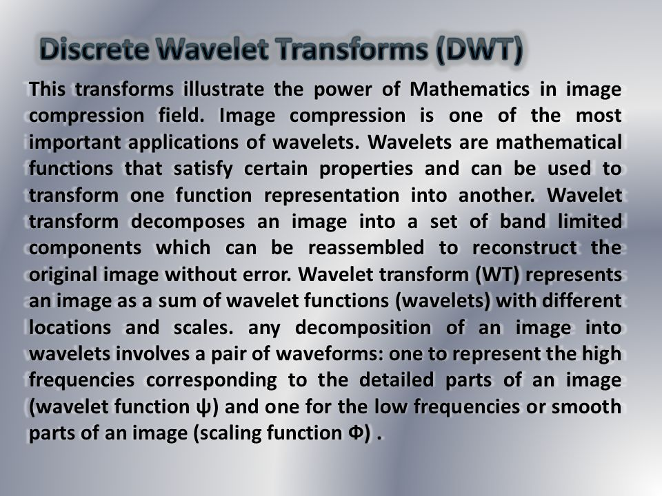 Discrete Wavelet Transforms (DWT)