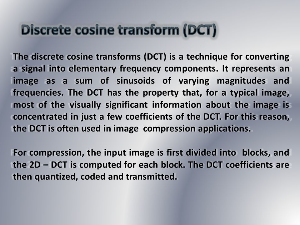 Discrete cosine transform (DCT)