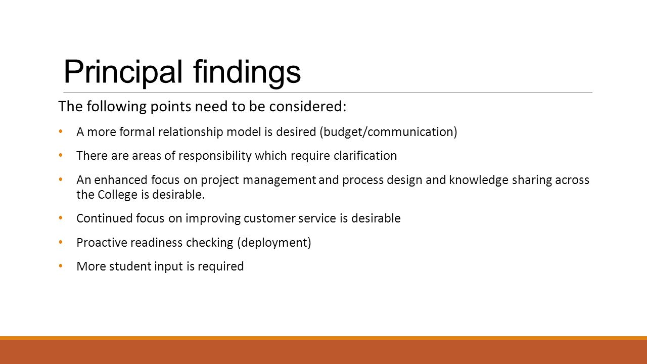 Principal findings The following points need to be considered: