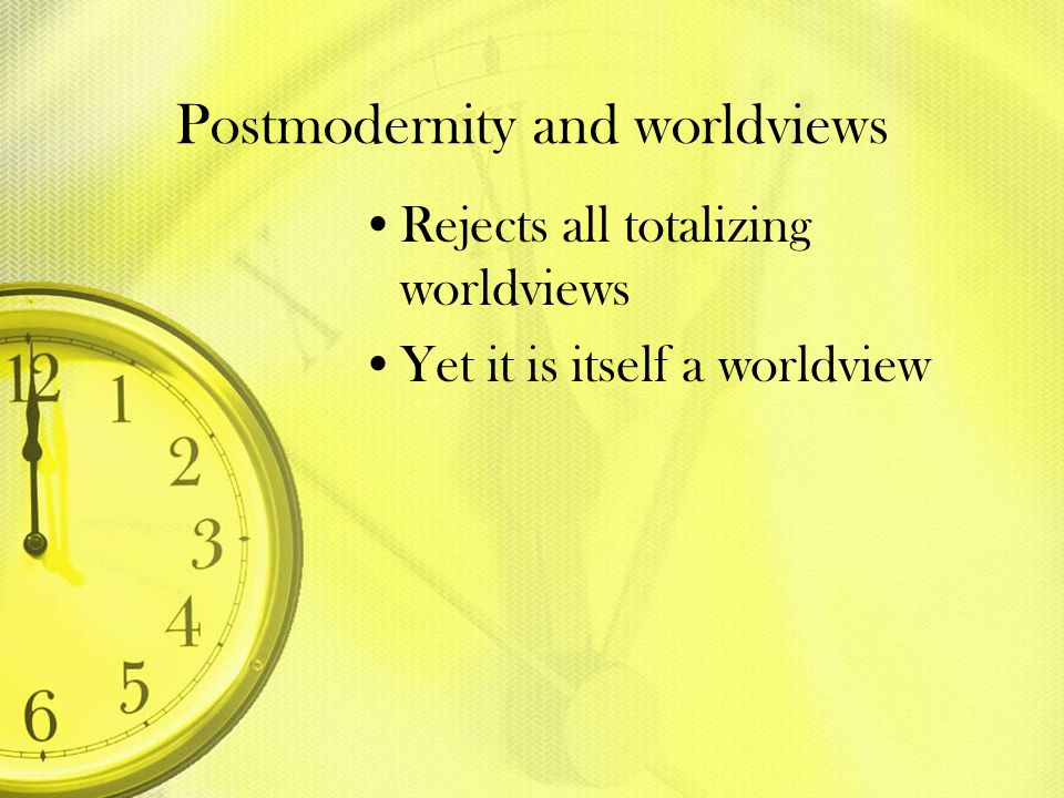 Postmodernity and worldviews