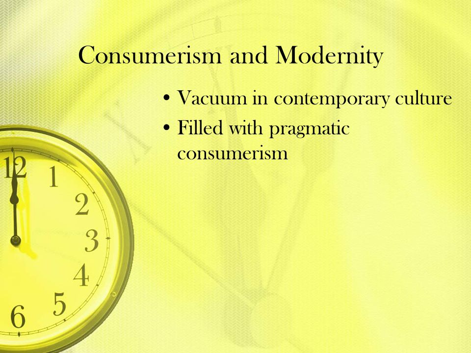 Consumerism and Modernity