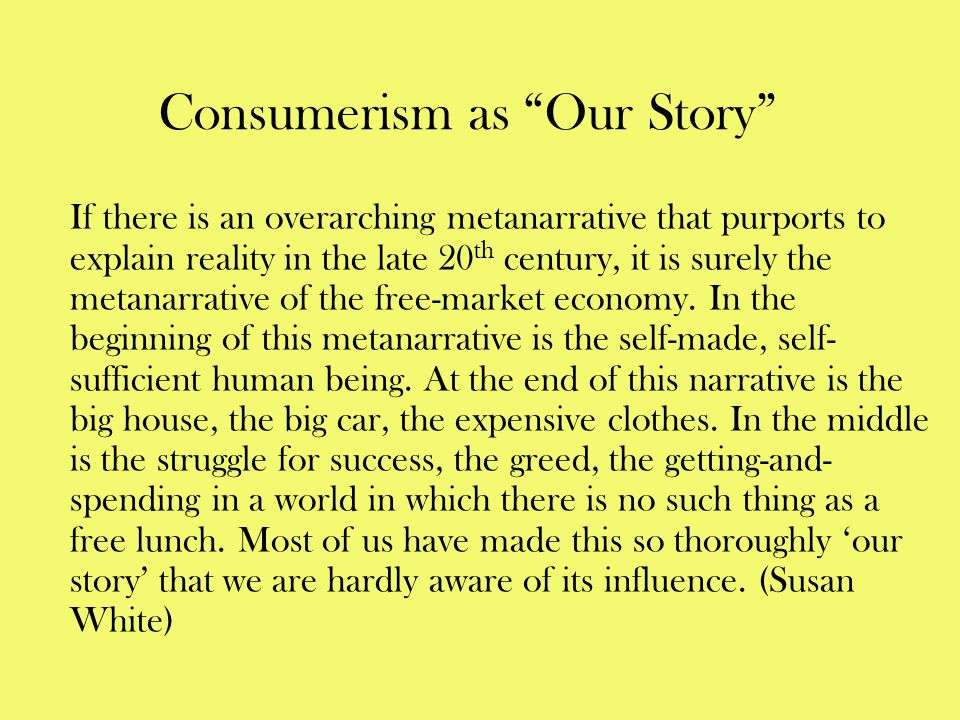 Consumerism as Our Story