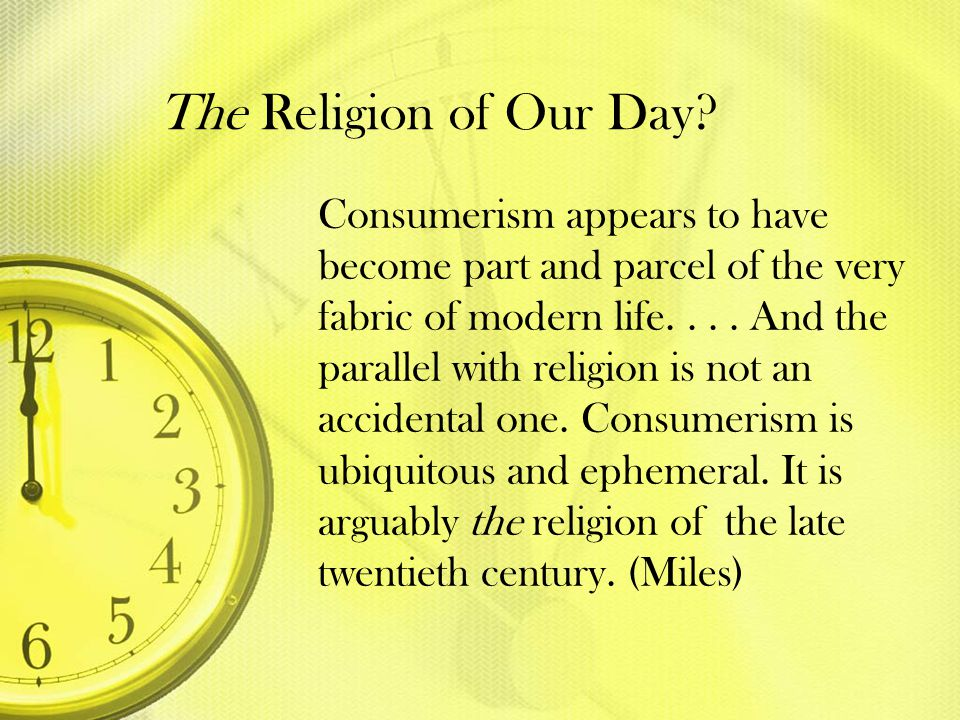 The Religion of Our Day