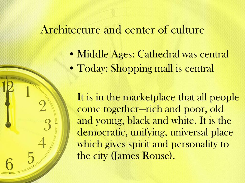 Architecture and center of culture