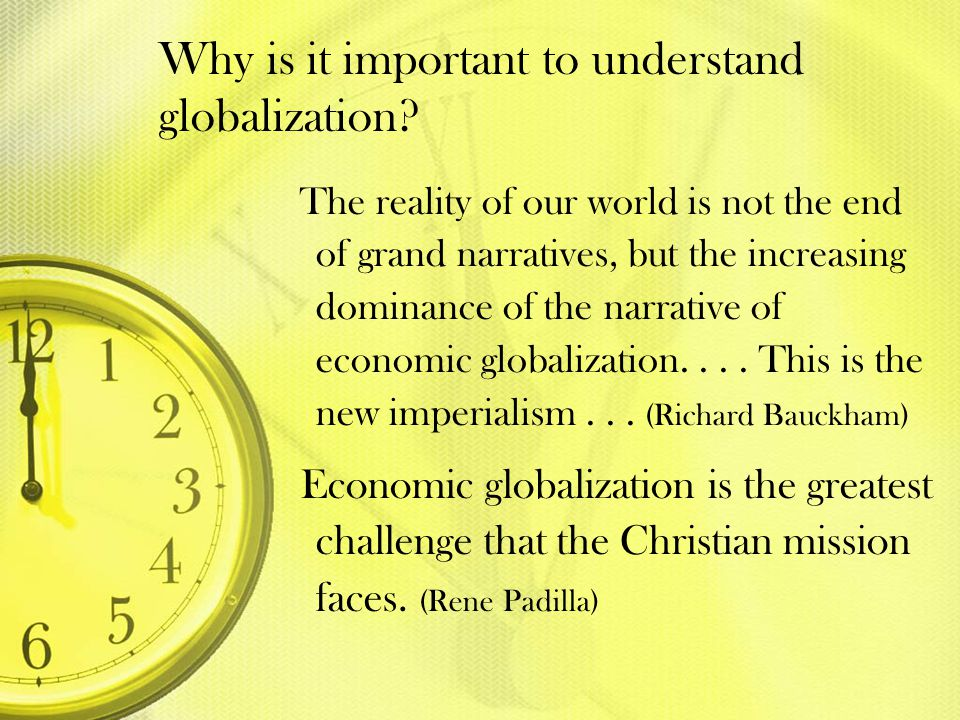 Why is it important to understand globalization