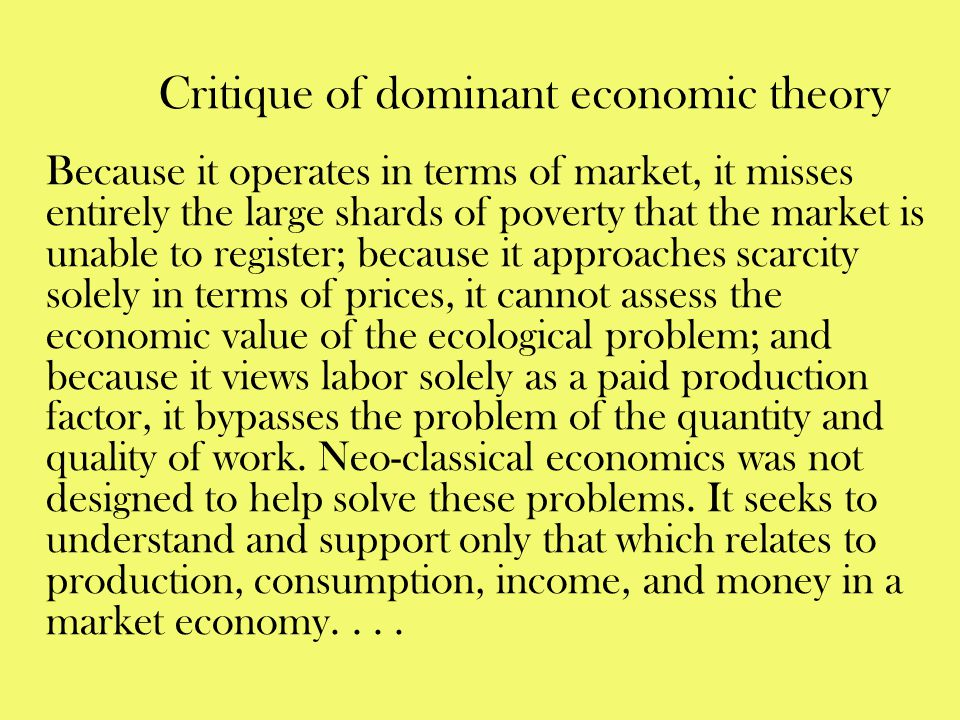 Critique of dominant economic theory