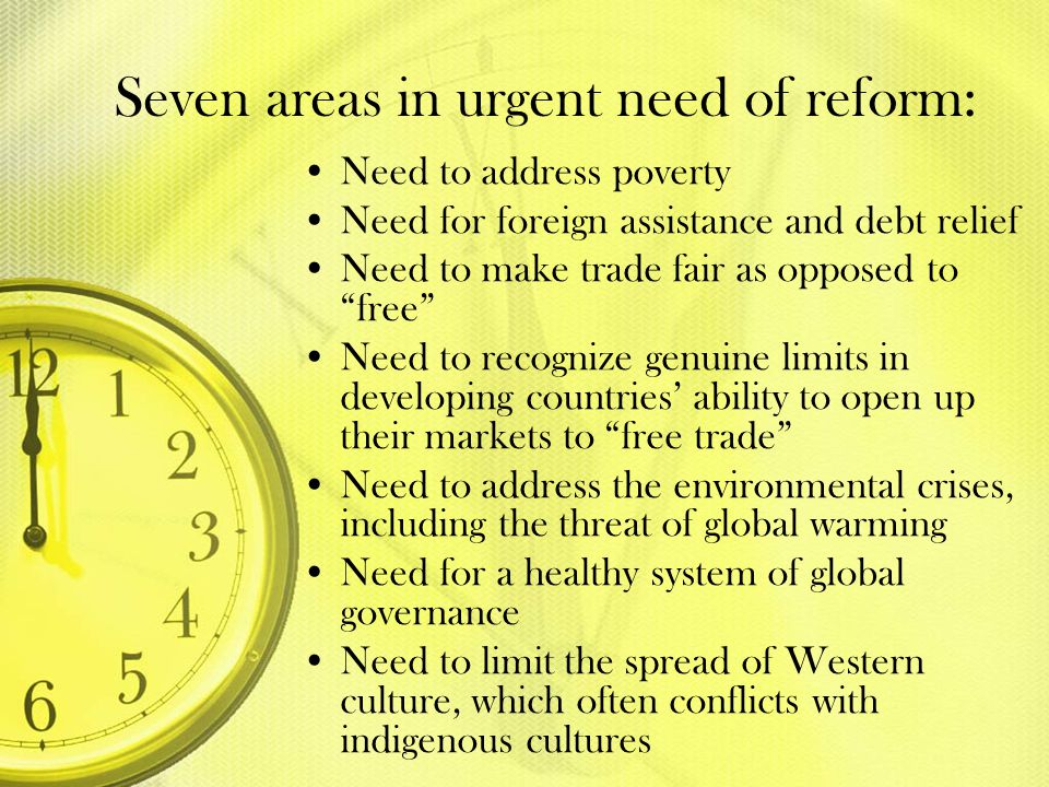 Seven areas in urgent need of reform: