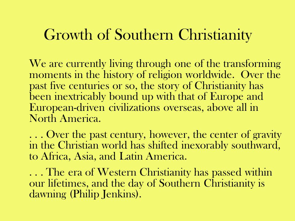 Growth of Southern Christianity