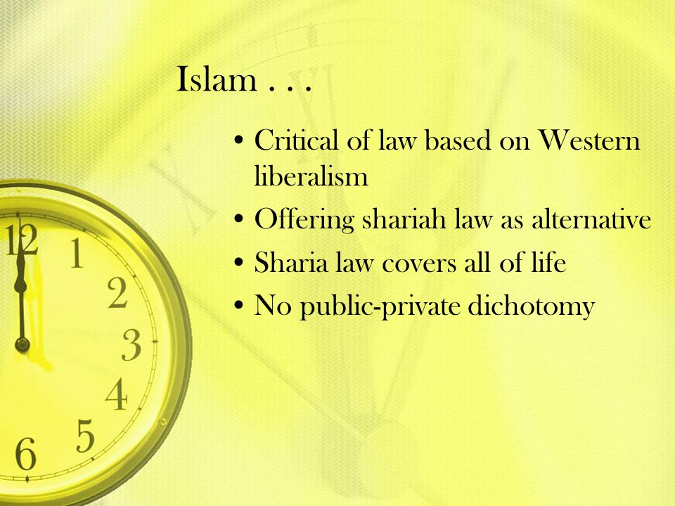 Islam . . . Critical of law based on Western liberalism