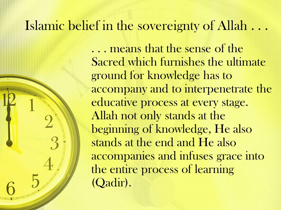 Islamic belief in the sovereignty of Allah . . .