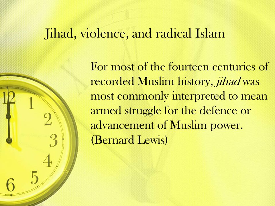 Jihad, violence, and radical Islam
