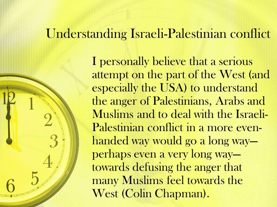 Understanding Israeli-Palestinian conflict
