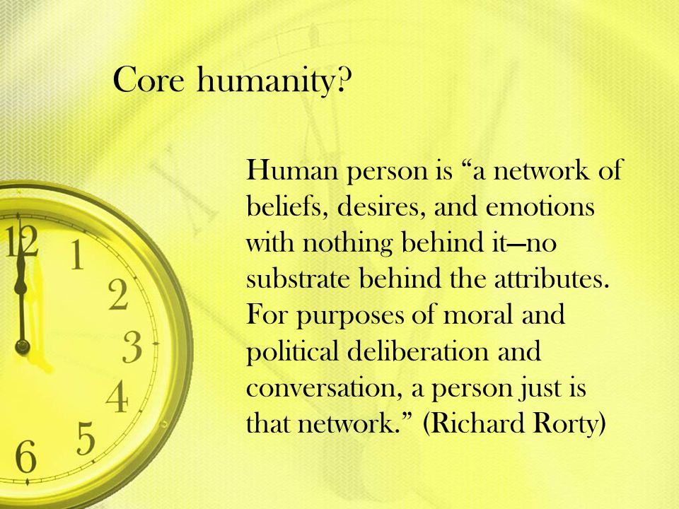 Core humanity