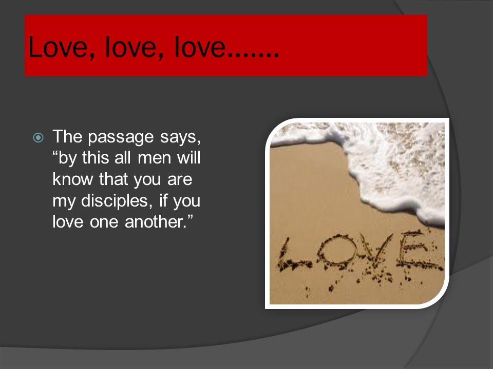 Love, love, love.......
